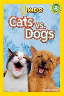"""CATS vs DOG. """"National Geographic Readers"""", Leve"""