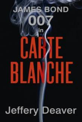 CARTE BLANCHE. The New James Bond Novel