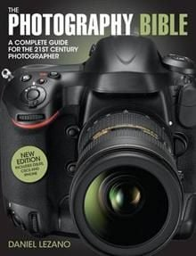 THE PHOTOGRAPHY BIBLE: The Complete Guide To All