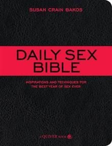 THE DAILY SEX BIBLE: Inspirations and Techniques