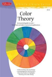 COLOR THEORY: An Essential Guide To Color - From