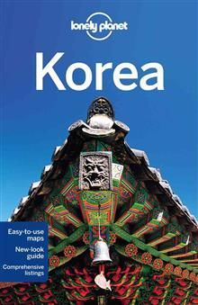 """KOREA, 9th Edition. """"Lonely Planet Country Guide"""
