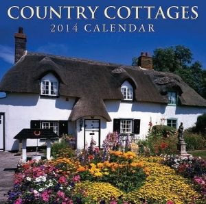 COUNTRY COTTAGES 2014. /стенен календар/