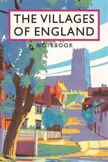THE VILLAGES OF ENGLAND NOTEBOOK