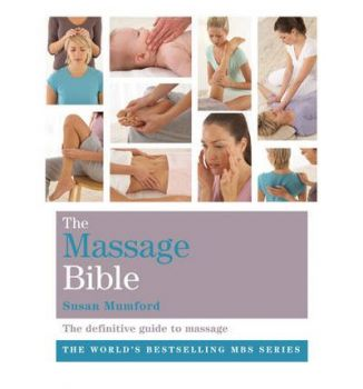 THE MASSAGE BIBLE: The Definitive Guide To Massa