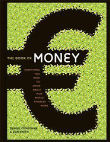 THE BOOK OF MONEY:  Everything You Need To Know