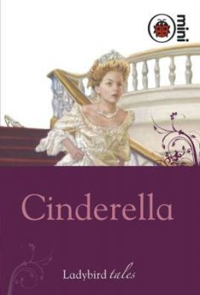 CINDERELLA: Ladybird tales, mini book