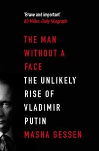 THE MAN WITHOUT A FACE: The Unlikely Rise Of Vla
