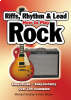 HOW TO PLAY ROCK: Riffs, Rhythm And Leads