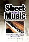 SHEET MUSIC PIANO: Easy To Read, Easy To Play