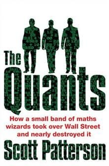 THE QUANTS: The Maths Geniuses Who Brought Down
