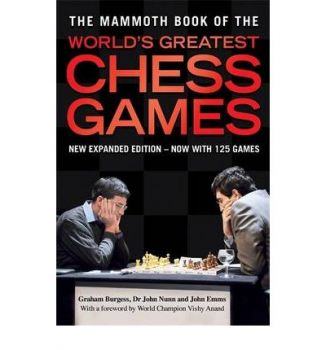 THE MAMMOTH BOOK OF THE WORLD`S GREATEST CHESS G