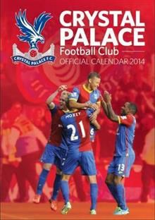 OFFICIAL CRYSTAL PALACE 2014 CALENDAR. /стенен к