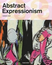"""ABSTRACT EXPRESSIONISM. """"Taschen`s 25th annivers"""