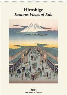 HIROSHIGE: Famous Views Of Edo 2013. /стенен кал
