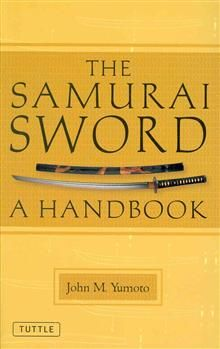 THE SAMURAI SWORD: A Handbook