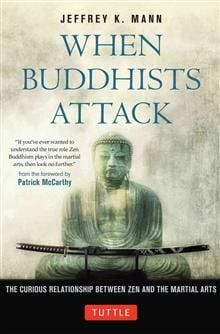 WHEN BUDDHISTS ATTACK: The Curious Relationship