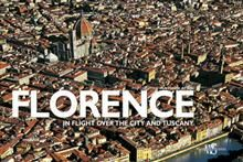 FLORENCE AND TUSCANY: In Flight Over the City an