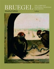 BRUEGEL: The Complete Paintings, Drawings And Pr