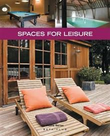 """SPACES FOR LEISURE. """"Home Series"""""""
