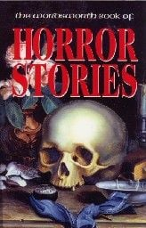 WORDSWORTH BOOK OF HORROR STORIES. /PB/