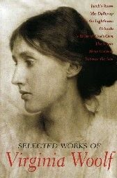 SELECTED WORKS of the VIRGINIA WOOLF. /PB/
