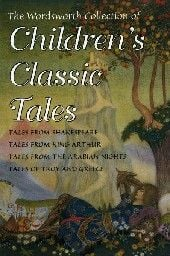 CHILDREN`S CLASSIC TALES: The Wordsworth Collect