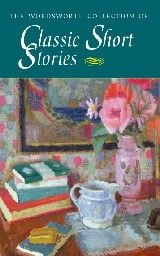 CLASSIC SHORT STORIES: The Wordsworth Collection