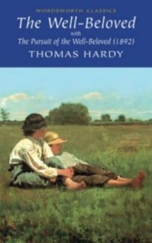 """WELL-BELOVED_THE. """"W-th classics"""" (Thomas Hardy)"""