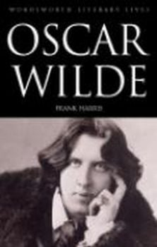 "OSCAR WILDE. ""W-th Literary Lives"" (Frank Harris"