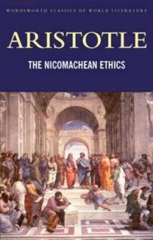 "NICOMACHEAN ETHICS_THE. ""W-th Classics Of World"