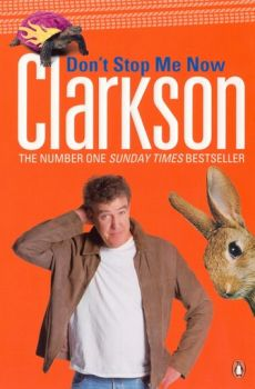 DON`T STOP ME NOW. (Clarkson Jeremy)