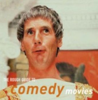 ROUGH GUIDE TO COMEDY MOVIES_THE. (Bob McCabe)