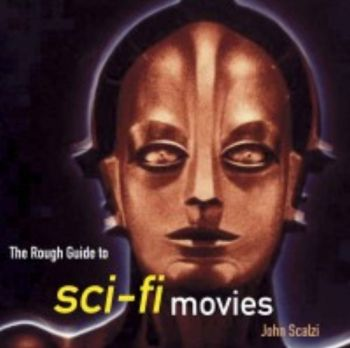 ROUGH GUIDE TO SCI-FI MOVIES_THE. (John Scalzi)