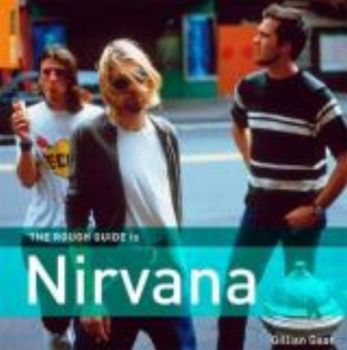 ROUGH GUIDE TO NIRVANA_THE. (Gillian G. Gaar)