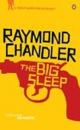 BIG SLEEP_THE. A Philip Marlowe Mystery, book 1.