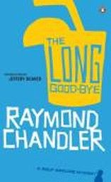 LONG GOOD-BYE_THE. A Philip Marlowe Mystery, boo