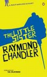 LITTLE SISTER_THE. A Philip Marlowe Mystery, boo