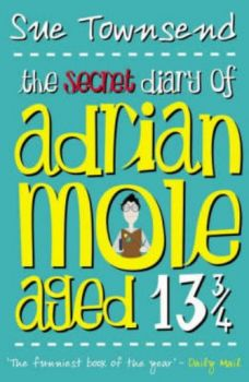 SECRET DIARY OF ADRIAN MOLE AGED 13 3/4_THE. (Su