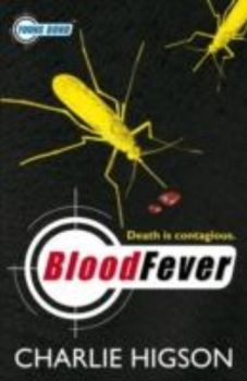 BLOOD FEVER: Young Bond. (Charlie Higson)