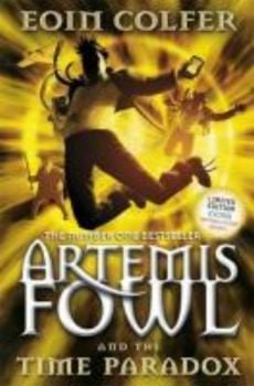 ARTEMIS FOWL AND THE TIME PARADOX. (Eoin Colfer)