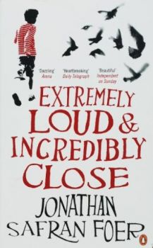 EXTREMELY LOUD & INCREDIBLY CLOSE. (J.Foer)