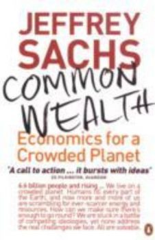 COMMON WEALTH: Economics for a Crowded Planet. (