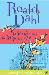 GIRAFFE AND THE PELLY AND ME_THE. (R.Dahl)