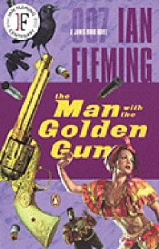 MAN WITH THE GOLDEN GUN_THE. (I.Fleming)