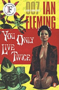 YOU ONLY LIVE TWICE. (I.Fleming)