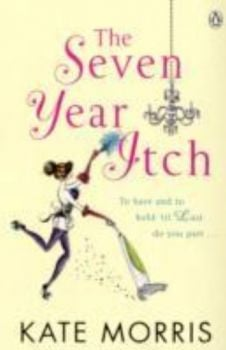 SEVEN YEAR ITCH_THE. (Kate Morris)