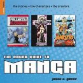 ROUGH GUIDE TO MANGA_THE. (Jason S. Yadao)