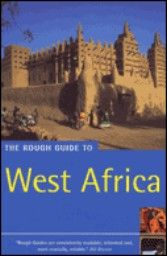 WEST AFRICA: ROUGH GUIDE. 4th ed.