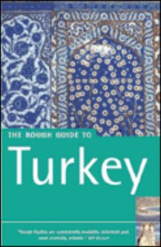 TURKEY: ROUGH GUIDE. 5th ed.